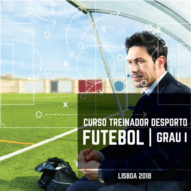 Curso Treinador Desporto | Futebol - Grau I  Lisboa 2018