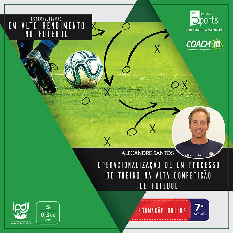 Operacionalização de um Processo de Treino na Alta Competição de Futebol