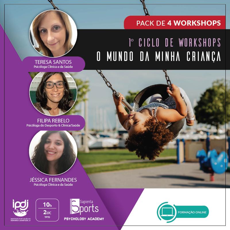 1º Ciclo de Workshops | O Mundo da minha Criança