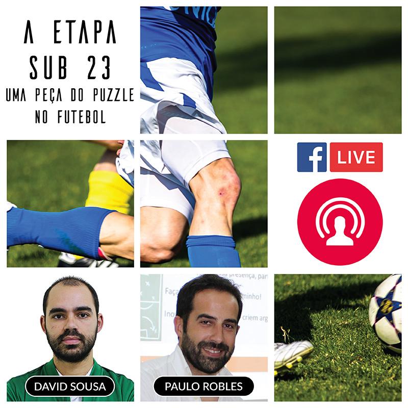 A Etapa Sub 23 | Uma Peça do Puzzle no Futebol